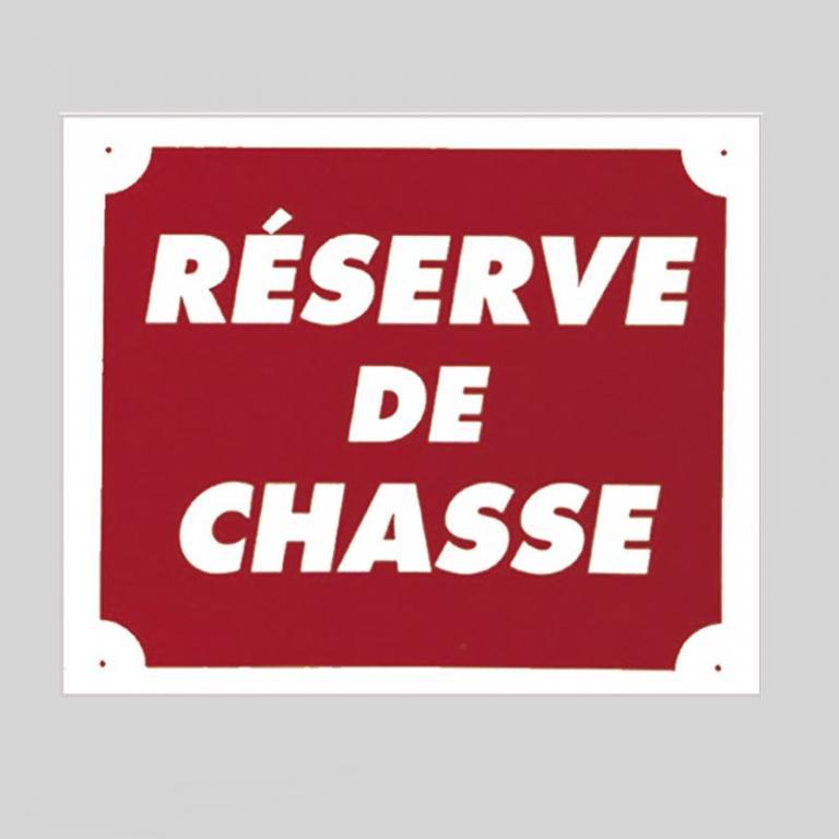 Plaque de signalisation RESERVE DE CHASSE
