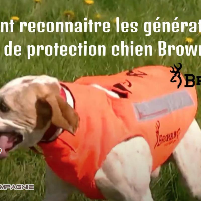 Comment reconnaitre les generations de gilet de protection chien browning