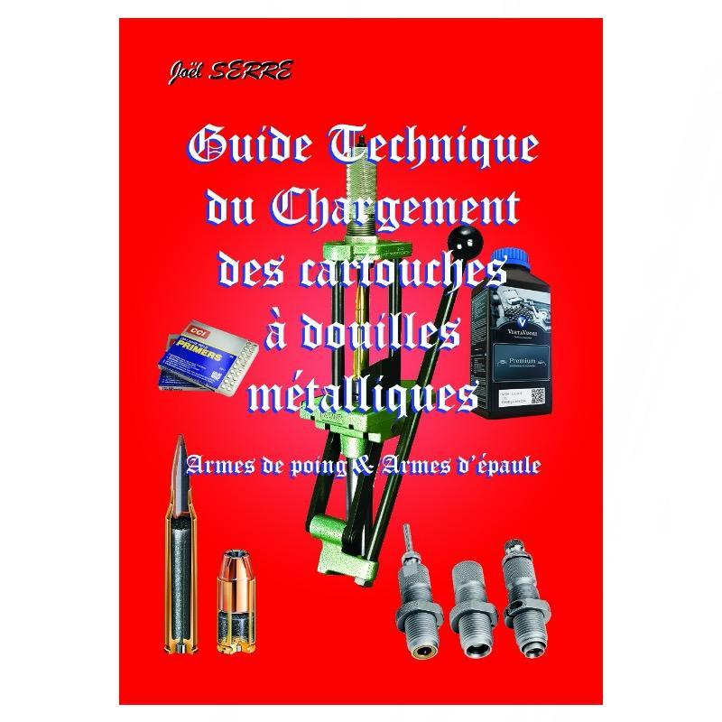 Guide Technique du chargement des cartouches à douilles métalliques