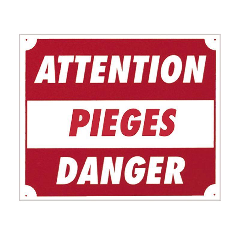 Plaque de signalisation ATTENTION PIEGES
